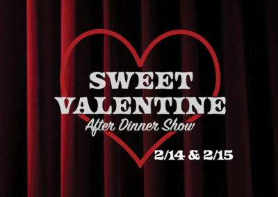 CAL-Sweet-Valentine-After-Dinner-Show