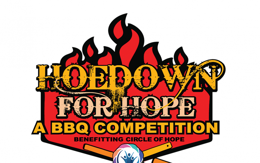 Hoedown for Hope – A BBQ Competition  – September 14, 2019