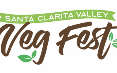 2nd Annual SCV Veg Fest A Celebration of Compassionate Living