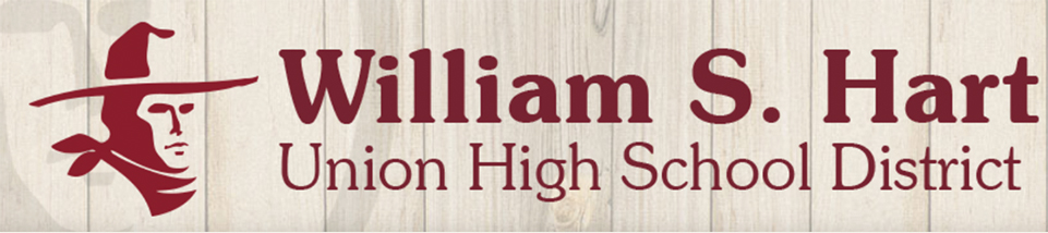 The William S. Hart Union High School District – We are Here for You!