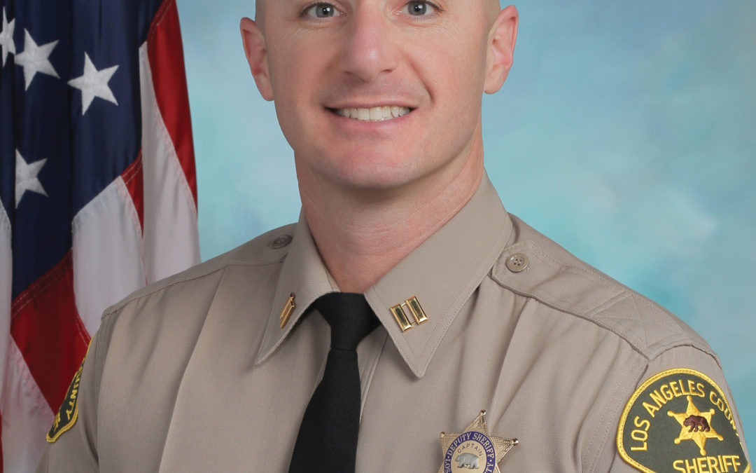A Message from Santa Clarita Valley Sheriff's Station Captain Justin Diez