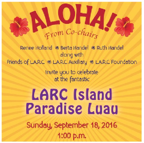 Antonovich to Be Honored at LARC Luau Fundraiser – September 18 Event to Feature 'Island Paradise' Theme