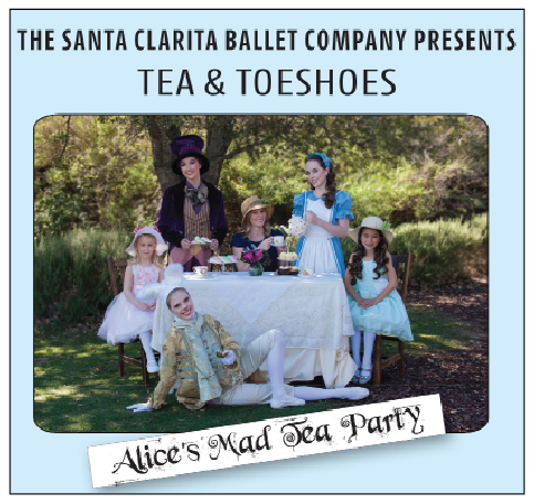 Santa Clarita Ballet's Tea & Toeshoes – We've Gone Mad for TPC Valencia