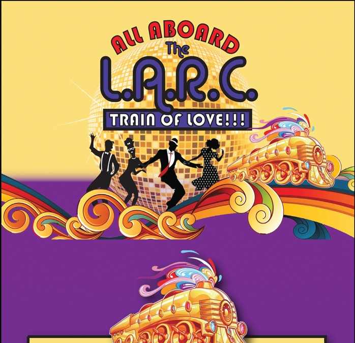 All Aboard the LARC Train of Love September 17 Fundraiser Benefits Programs for Developmentally Disabled Adults