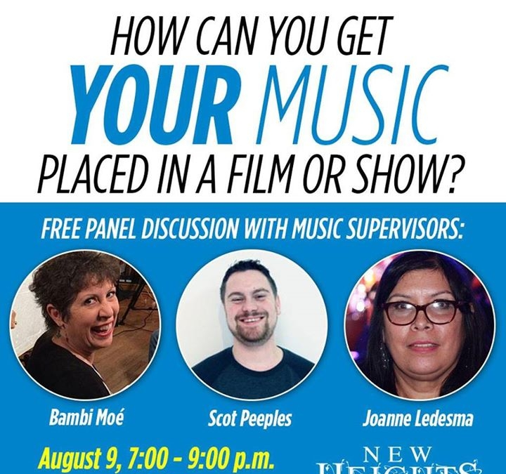 Music Supervisors to Share Tips on Music Placement in TV and Films Free New Heights Panel Discussion Hosted by Santa Clarita Arts in August