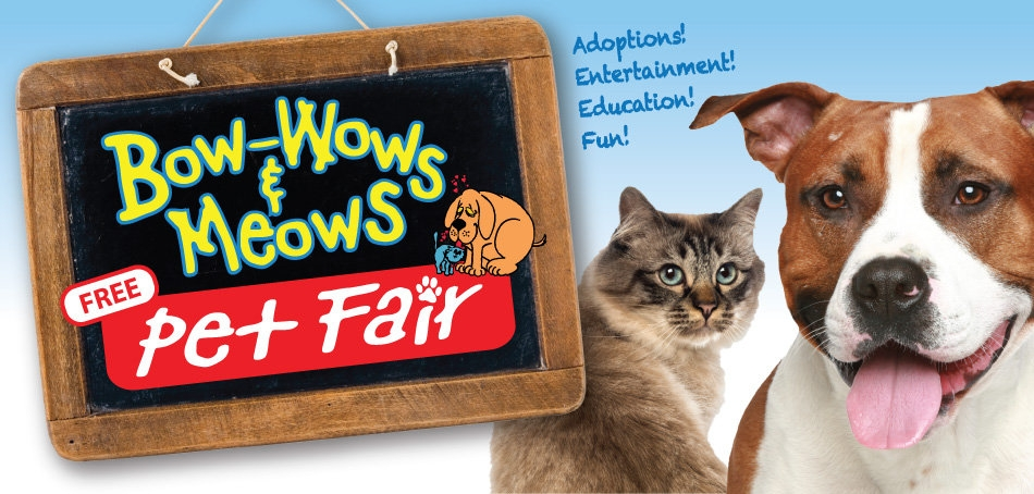 Affordable Pet Adoptions, Free Family Fun, Food Trucks & More At the 17th Annual Bow-Wows & Meows Pet Fair
