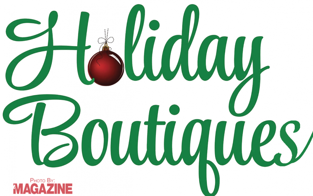 Holiday Boutiques – November 2017