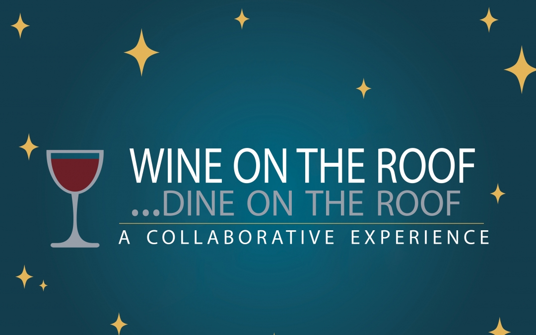 Wish Foundation Introduces Wine on the Roof…Dine on the Roof