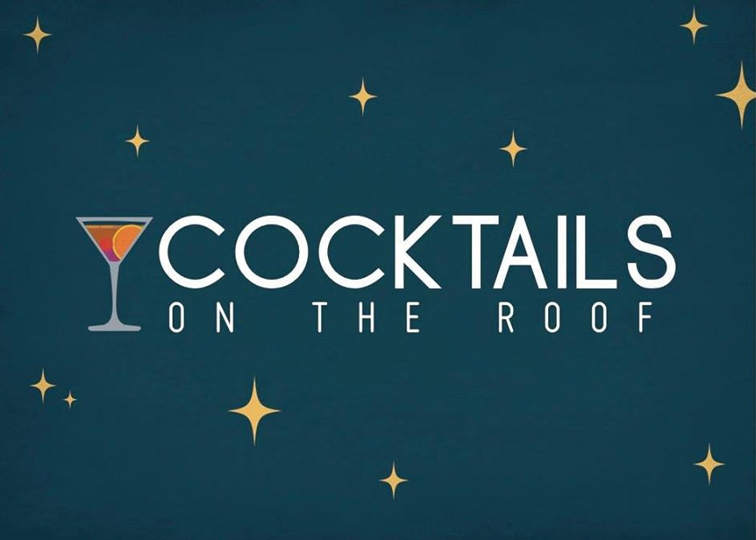 Cocktails on the Roof is Just Around the Corner!