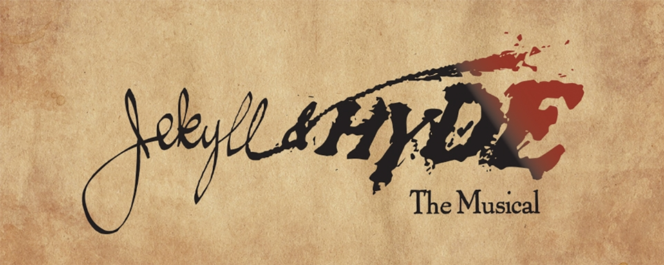 Jekyll & Hyde, the Musical Canyon Theatre Guild