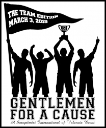 Soroptimist of Valencia's 9th Annual Gentlemen for a Cause Team Edition