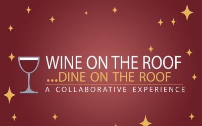 Wine on the Roof…Dine on the Roof: A Collaborative Experience