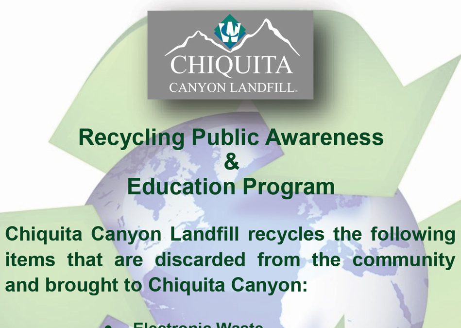 Chiquita Canyons Recycling Awareness and Education Program