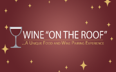 """Wine """"On the Roof"""" A Unique Food and Wine Pairing Experience is returning May 14"""