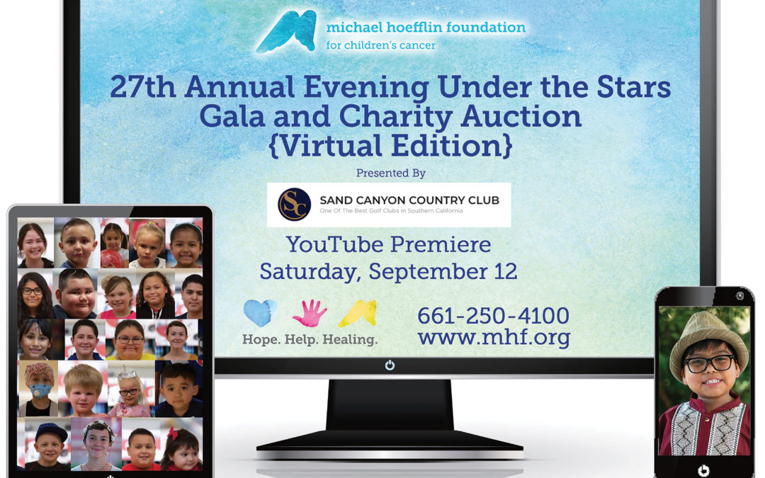 Michael Hoefflin Foundation Announces 27th Annual Evening Under the Stars Virtual Edition Benefitting Kids with Cancer – Premieres on September 12th