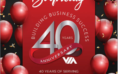 Happy 40th Anniversary VIA 40 Years of Serving SCV Businesses
